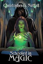 Schooled in Magic af Christopher G. Nuttall