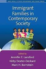 Immigrant Families in Contemporary Society (Duke Series in Child Development and Public Policy)