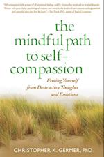 Mindful Path to Self-Compassion af Christopher K. Germer