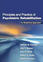 Principles and Practice of Psychiatric Rehabilitation, First Edition