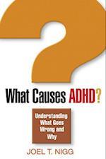 What Causes ADHD? af Joel T. Nigg