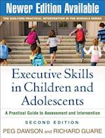 Executive Skills in Children and Adolescents (The Guilford Practical Intervention in the Schools Series)