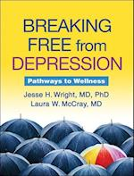 Breaking Free from Depression (The Guilford Self-help Workbook Series)