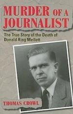Murder of a Journalist (True Crime History Series)