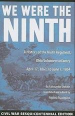 We Were the Ninth (Civil War Sesquicentennial Edition)