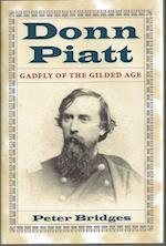 Donn Piatt (Adst-Dacor Diplomats and Diplomacy Series)