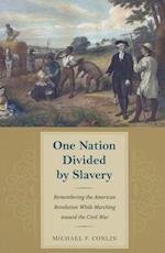 One Nation Divided by Slavery (American Abolitioinism and Antislavery)
