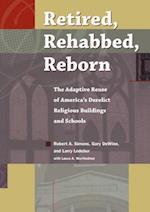 Retired, Rehabbed, Reborn (Sacred Landmarks)