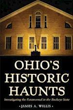 Ohio's Historic Haunts af James A. Willis