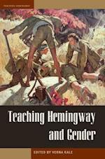 Teaching Hemingway and Gender (Teaching Hemingway)