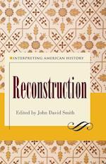 Reconstruction (Interpreting American History)