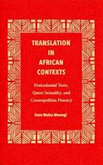 Translation in African Contexts (Translation Studies)