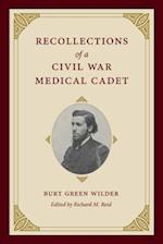 Recollections of a Civil War Medical Cadet