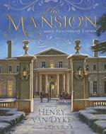 The Mansion af Dan Burr, Henry Van Dyke