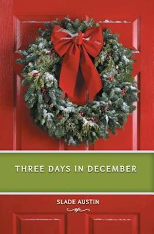 Bog, paperback Three Days in December af Slade Austin