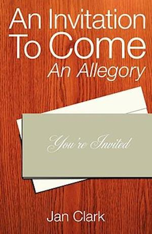 An Invitation To Come