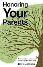 Honoring Your Parents af Gayle Jackson
