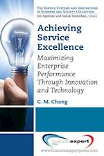 Achieving Service Excellence af C. M. Chang
