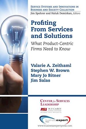 Profiting From Services and Solutions af Valarie A. Zeithaml Stephen W. Brown