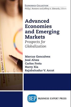 Advanced Economies and Emerging Markets: Prospects for Globalization