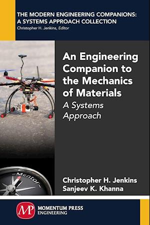 An Engineering Companion to the Mechanics of Materials