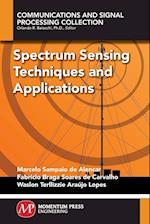 Spectrum Sensing Techniques and Applications