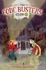 The Secret of the Skeleton Key (Code Busters Club)