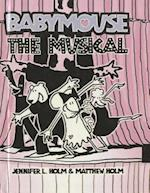 The Musical (Babymouse Prebound, nr. 10)