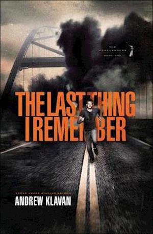 Bog, ukendt format The Last Thing I Remember af Andrew Klavan