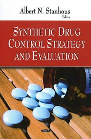 Synthetic Drug Control Strategy & Evaluation