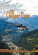 Chopper Caper af George Dorsey, R. D. Moore