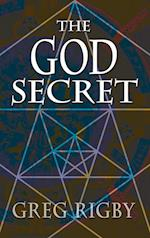 The God Secret af Gregory Rigby, Greg Rigby