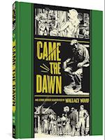 Came the Dawn af Gary Groth, Wallace Wood