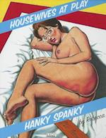 Housewives At Play: Hanky Spanky