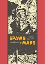 Spawn of Mars and Other Stories af Wallace Wood