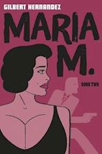 Love and Rockets: Maria M. 2 (Love and Rockets)