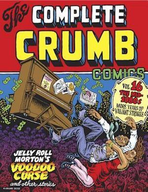 The Complete Crumb Comics Vol. 16