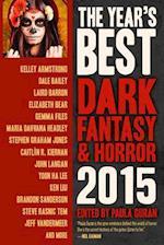 The Year's Best Dark Fantasy & Horror 2015 (Year's Best Dark Fantasy & Horror)
