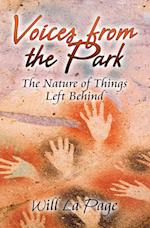 Voices from the Park: The Nature of Things Left Behind af Will La Page
