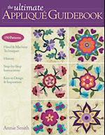 The Ultimate Applique Guidebook af Annie Smith