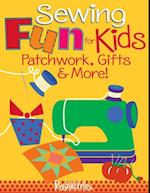 Sewing Fun for Kids-Patchwork, Gifts & More! af Lynda Milligan