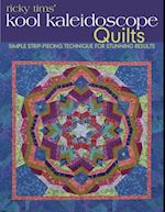 Ricky Tims' Kool Kaleidoscope Quilts