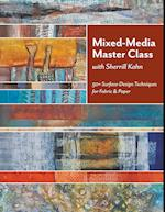 Mixed-Media Master Class-Print on Demand Edition: 50+ Surface-Design Techniques for Fabric & Paper