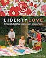 Liberty Love-Print-on-Demand-Edition: 25 Projects to Quilt & Sew Featuring Liberty of London Fabrics [With Pattern(s)]