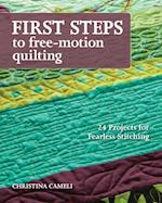 First Steps to Free-Motion Quilting af Christina Cameli