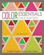 Color Essentials-Crisp & Vibrant Quilts af Amanda Murphy