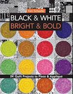 Black & White, Bright & Bold af Kim Schaefer