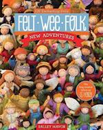 Felt Wee Folk - New Adventures af Salley Mavor