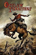 Outlaw Territory, Volume 1