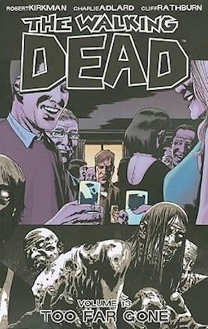 Bog, paperback The Walking Dead 13 af Charlie Adlard, Cliff Rathburn, Robert Kirkman